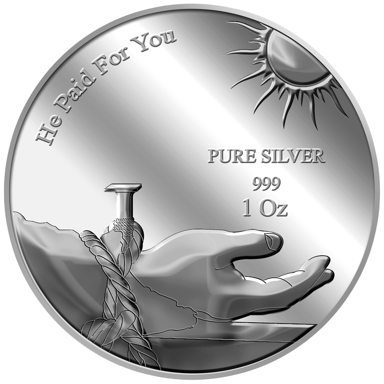 1oz He Paid For You Silver Medallion (8TH LAUNCH)