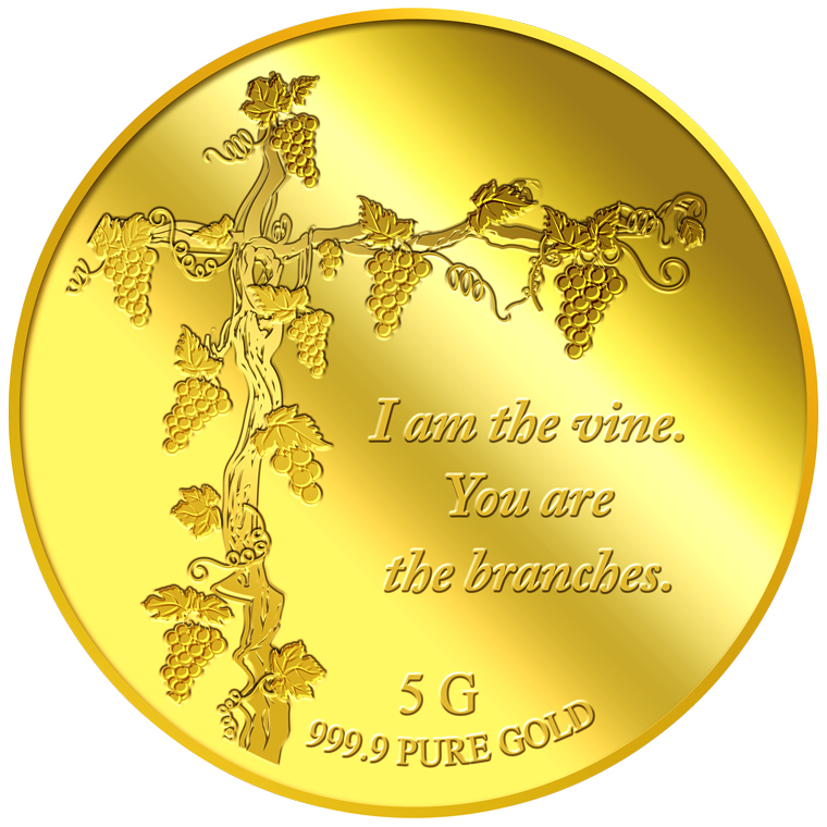 5G I am the vine. You are the branches Gold Medallion (12th Launch)